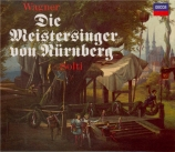 WAGNER - Solti - Die Meistersinger von Nürnberg (Les maîtres chanteurs d