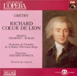 GRETRY - Doneux - Richard Coeur de Lion : extraits