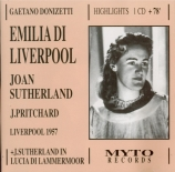 DONIZETTI - Sutherland - Emilia di Liverpool : Extraits Liverpool septembre 1957 + London 1959