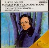 SCHUMANN - Kantorow - Sonate pour violon et piano n°1 en la mineur op.10 import japon