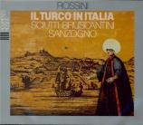 ROSSINI - Sanzogno - Il turco in Italia (Le turc en Italie)
