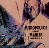 MAHLER - Mitropoulos - Symphonie n°5 (live New York 2 - 1 - 1960) live New York 2 - 1 - 1960