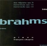 BRAHMS - Chaplin - Deux rhapsodies pour piano op.79