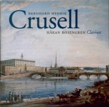 CRUSELL - Rosengren - Concerto pour clarinette n°3 op.11
