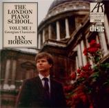 The London Piano School Vol.1 Georgian Classics