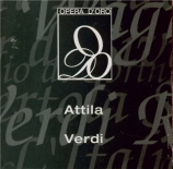 VERDI - Muti - Attila, opéra en trois actes (live Roma, 21 - 11 - 1970) live Roma, 21 - 11 - 1970