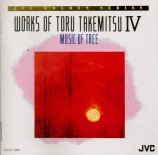 Works of Toru Takemitsu IV