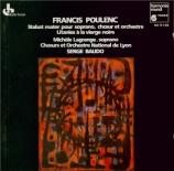 POULENC - Baudo - Stabat Mater, pour soprano, choeur mixte à cinq voix et