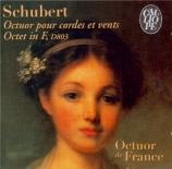 SCHUBERT - Octuor de Franc - Octuor en fa majeur pour cordes et vents op