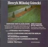 GORECKI - Kamirski - Symphonie n°3 op.36 'Symphony of sorrowful songs'