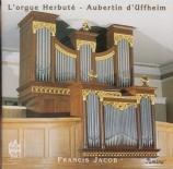Francis Jacob à l'orgue Herbuté-Aubertin d'Uffheim