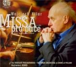 KILAR - Kord - Missa 'Pro pace'