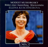 MOUSSORGSKY - Kuschnerova - Tableaux d'une exposition, pour piano