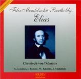 MENDELSSOHN-BARTHOLDY - Dohnanyi - Elias, oratorio pour solistes et choeu