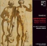 RAMEAU - Christie - Castor et Pollux : extraits