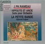 RAMEAU - Kuijken - Hippolyte et Aricie : suite d'orchestre