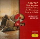 BRITTEN - Gardiner - Spring Symphony, pour solistes, choeurs et orchestre