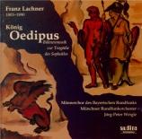 LACHNER - Weigle - König Oedipus