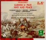 PROKOFIEV - Rostropovich - Guerre et paix, opéra en 5 actes op.91
