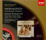 CHOSTAKOVITCH - Rostropovich - Lady Macbeth de Mtsensk op.29