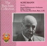 SCHUMANN - Beecham - Manfred (Byron), chants dramatiques pour voix, chœu