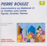 BOULEZ - Boulez - Improvisations sur Mallarmé