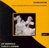 BOISMORTIER - Bernfeld - Suites, sonates et concerto pour viole de gambe