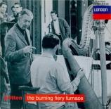 BRITTEN - Britten - The burning fiery furnace (La fournaise ardente) (Pl