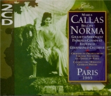 BELLINI - Callas - Norma (Live Paris 17,21 et 29 mai 1965) Live Paris 17,21 et 29 mai 1965