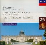 BRAHMS - Lupu - Concerto pour piano et orchestre n°1 en ré mineur op.15