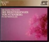 WAGNER - Furtwängler - Die Meistersinger von Nürnberg (Les maîtres chant