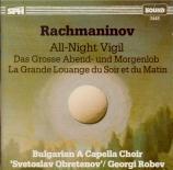 RACHMANINOV - Robev - Les vêpres, pour chœur a cappella op.37