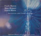 MARTIN - Quatuor Ortys - Quintette pour piano et cordes