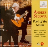 Andres Segovia : Poet of the Guitar