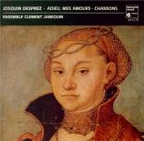 JOSQUIN DESPREZ - Ensemble Clemen - Chansons