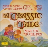A Classic Tale : Music for Our Children