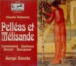DEBUSSY - Baudo - Pelléas et Mélisande, drame lyrique avec orchestre L.8