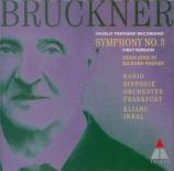 BRUCKNER - Inbal - Symphonie n°3 en ré mineur WAB 103 First Version 1873