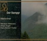 MARSCHNER - Rieger - Der Vampyr (live München, 1974) live München, 1974