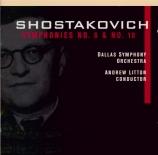 CHOSTAKOVITCH - Litton - Symphonie n°10 op.93