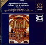 Historical Baroque Organs of Luxembourg Vol.1