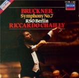 BRUCKNER - Chailly - Symphonie n°7 en mi majeur WAB 107