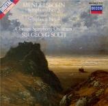 MENDELSSOHN-BARTHOLDY - Solti - Symphonie n°3 en la mineur op.56 'Schott
