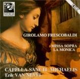 FRESCOBALDI - Van Nevel - Missa sopra la Monica