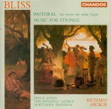 BLISS - Hickox - Music for strings, pour orchestre à cordes F.123