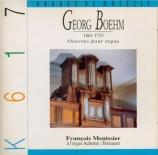 BÖHM - Menissier - Oeuvres pour orgue