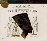 VERDI - Toscanini - Aida, opéra en quatre actes