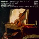 HAENDEL - London Baroque - Sonate en trio, pour deux violons (viole de g