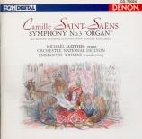 SAINT-SAËNS - Krivine - Symphonie n°3 'Avec orgue'