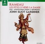 RAMEAU - Gardiner - Les fêtes d'Hébé : extraits